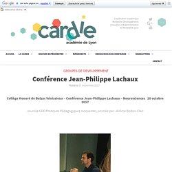 Conférence Jean-Philippe Lachaux - CARDIE Lyon - Coordination Académique Recherche Développement Innovation Expérimentation