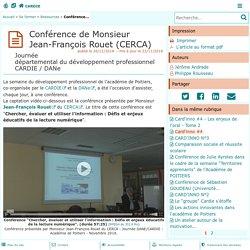 Conférence de Monsieur Jean-François Rouet (CERCA) - Centre Académique Recherche- Développement, Innovation et Expérimentation