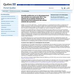 Enquête québécoise sur le développement des enfants à la maternelle 2012 : Les enfants de la Capitale-Nationale se démarquent favorablement des autres enfants de la province