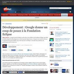 Développement : Google donne un coup de pouce à la Fondation Eclipse