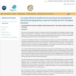 CNRS - MARS 2005 - Les signes officiels de qualité dans les dynamiques de développement territorial - Étude géographique à partir de l'exemple des AOC fromagères françaises
