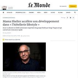 Mama Shelter accélère son développement dans «l'hôtellerie lifestyle»