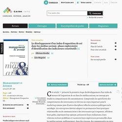 Le développement d'un index d'exposition de soi dans les médias sociaux: phase exploratoire d'identification des indicateurs constitutifs