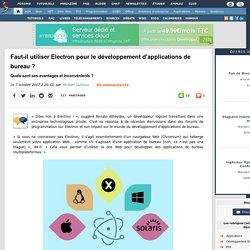 Faut-il utiliser Electron pour le développement d'applications de bureau ? Quels sont ses avantages et inconvénients ?