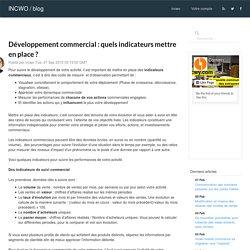 Développement commercial : quels indicateurs mettre en place ?