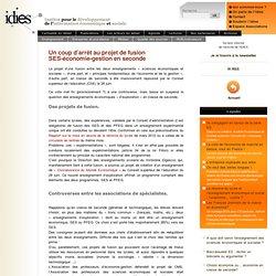 Un coup d'arrêt au projet de fusion SES-économie-gestion en seconde