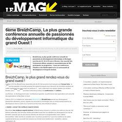 6ème BreizhCamp, La plus grande conférence annuelle de passionnés du développement informatique du grand Ouest !