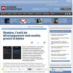 Shadow, l'outil de développement web mobile gratuit d'Adobe