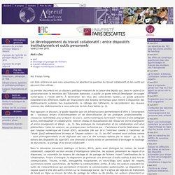 Le développement du travail collaboratif : entre dispositifs institutionnels et outils personnels