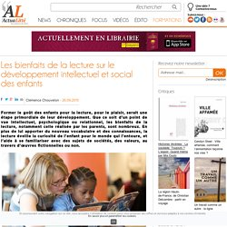 Les bienfaits de la lecture sur le développement intellectuel et social des enfants