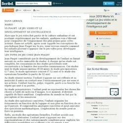 Leroux 2013 Mario Vs Piaget Le jeu vidéo et le développement de l'intelligence.pdf