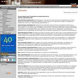 Glossaire: Centre de recherches pour le développement international
