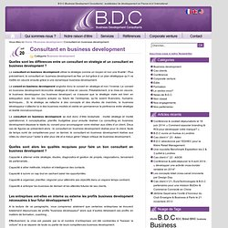 B.D.C (Business Development Consultants) : accélérateur de développement en France et à l´international :
