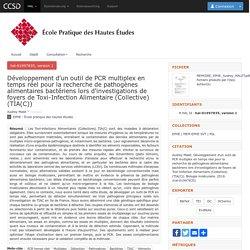 ECOLE PRATIQUE DES HAUTES ETUDES - 2018 - Mémoire en ligne : Développement d'un outil de PCR multiplex en temps réel pour la recherche de pathogènes alimentaires bactériens lors d'investigations de foyers de Toxi-Infection Alimentaire (Collective) (TIA(C)