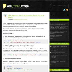 Bien préparer un développement javascript avec jQuery « Web (Product) Design