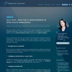2017-2025 : Misez sur le développement de votre agilité managériale