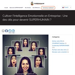 Développement des compétences managériales, Intelligence Emotionnelle en entreprise