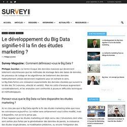 Le développement du Big Data signifie-t-il la fin des études marketing ?