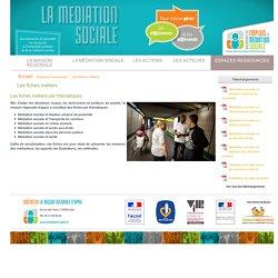 Développement des emplois en médiation sociale - Mission régionale d'appui Nord-Pas de Calais > Les fiches métiers