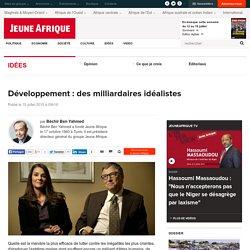 Développement : des milliardaires idéalistes - JeuneAfrique.com