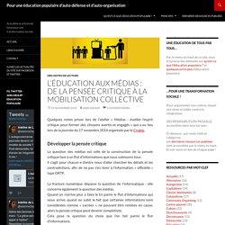 L'éducation aux médias : du développement de la pensée critique à la mobilisation collective