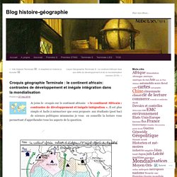 Croquis géographie Terminale : le continent africain: contrastes de développement et inégale intégration dans la mondialisation