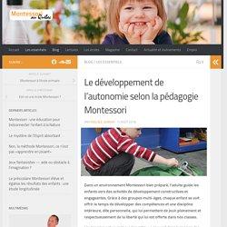 Le développement de l'autonomie selon la pédagogie Montessori - Montessori au Québec