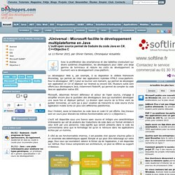 JUniversal : Microsoft facilite le développement multiplateforme en Java, l'outil open source permet de traduire du code Java en C#, C++/Objective C