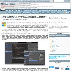 Xamarin Studio 6.0 et Xamarin for Visual Studio 4.1 disponibles : une pile de nouveautés pour les outils de développement mobile multiplateforme