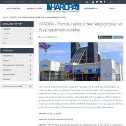 HAROPA - Port du Havre acteur engagé pour un développement durable