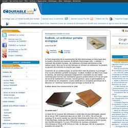 CDURABLE.info l'essentiel du développement durable : : EcoBook, un ordinateur portable écologique