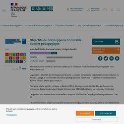 Objectifs de développement durable : dossier pédagogique