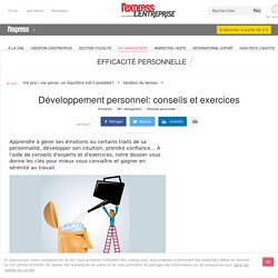 Développement personnel: conseils et exercices - L'Express L'Entreprise