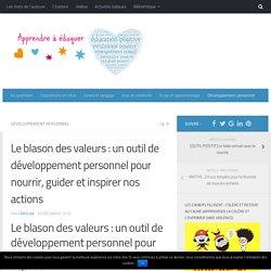 Le blason des valeurs : un outil de développement personnel pour nourrir, guider et inspirer nos actions