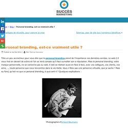 Personal branding: définition, utilité et développement de ma démarche personnelle marketing