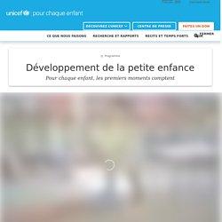 Développement de la petite enfance (Unicef)