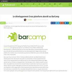 Le développement Cross plateform abordé au BarCamp « FrAndroid Communauté Android