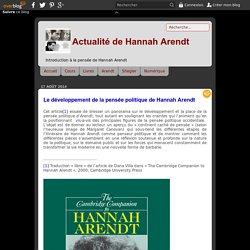 Le développement de la pensée politique de Hannah Arendt - Actualité de Hannah Arendt