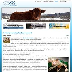 AGRI TRACABILITE QUEBEC - 2012 - Le développement de PorcTracé se poursuit