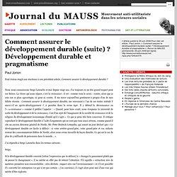 Comment assurer le développement durable (suite)? Développement