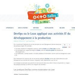 DevOps ou le Lean appliqué aux activités IT du développement à la production