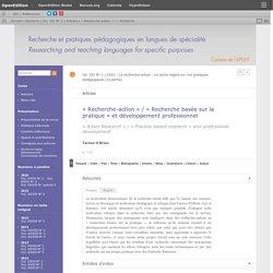 «Recherche-action» / «Recherche basée sur la pratique» et développement professionnel