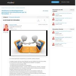 La loi travail et la formation - Améliorer le développement personnel & professionnel par la formation sur Viadeo.com