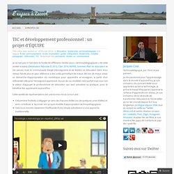 TIC et développement professionnel : un projet d'ÉQUIPE