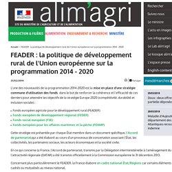 FEADER : la politique de développement rural de l'Union européenne sur la programmation 2014 - 2020