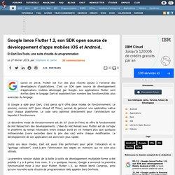 Google lance Flutter 1.2, son SDK open source de développement d'apps mobiles iOS et Android, et Dart DevTools, une suite d'outils de programmation
