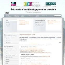 EDD : les textes - Développement durable et EDD dans les nouveaux programmes à compter de 2016-2017