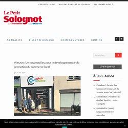 Vierzon : Un nouveau lieu pour le développement et la promotion du commerce local - Le Petit Solognot