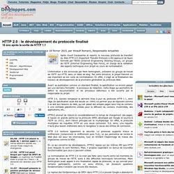 HTTP 2.0 : le développement du protocole finalisé, 16 ans après la sortie de HTTP 1.1