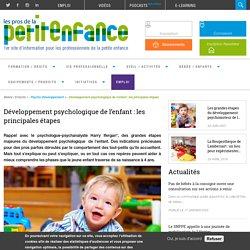 Développement psychologique de l'enfant : les principales étapes